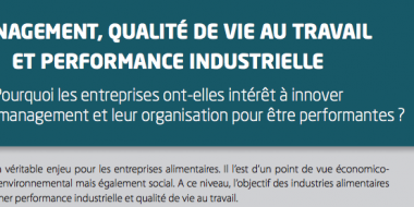 Management, QVT et performance industrielle dans l'agro-alimentaire